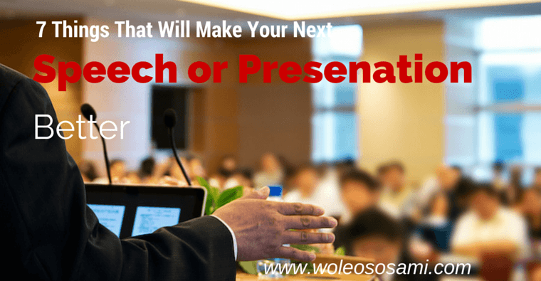 7 Things That Will Make Your Next Speech or Presentation Better