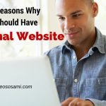 5 Good Reasons Why You Should Have A Personal Website